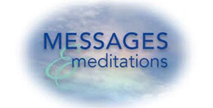 Messages & Meditations